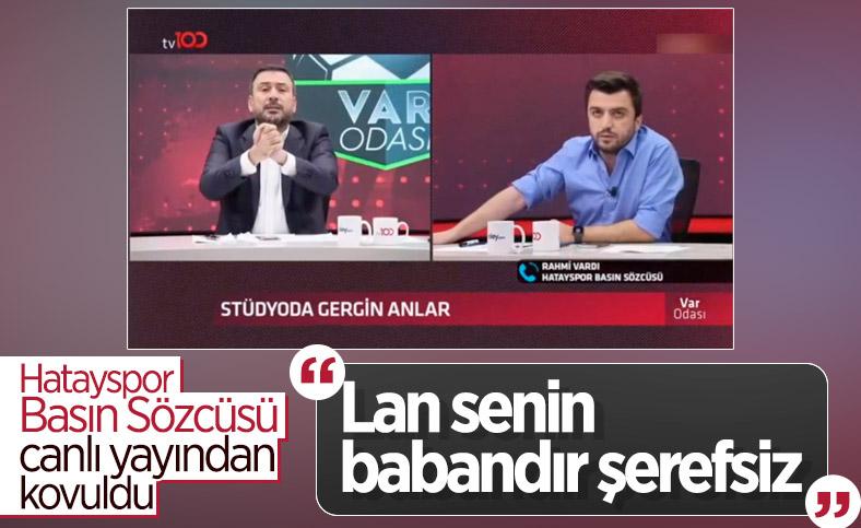 Hatayspor Basın Sözcüsü Rahmi Vardı yayından atıldı