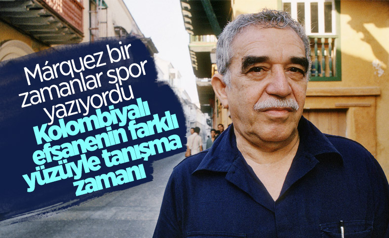 Gabriel García Márquez' e yakından bir bakış