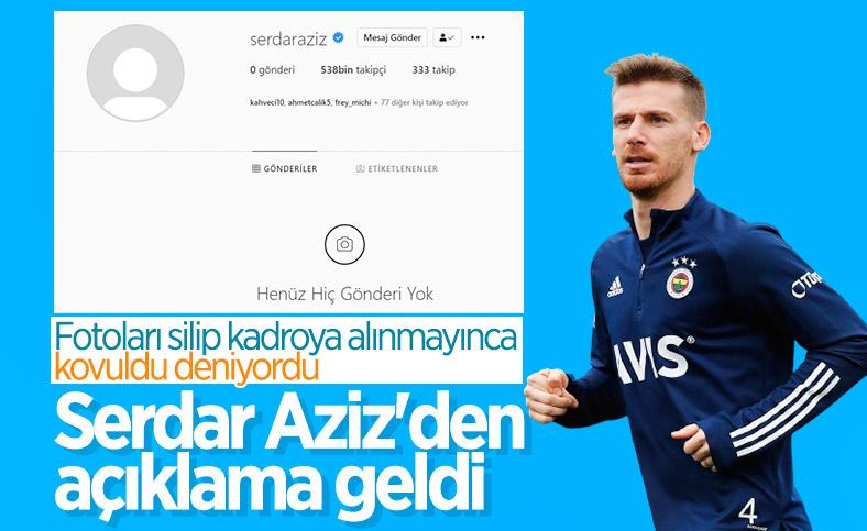 Serdar Aziz'den ayrılık sözleri: Haberlere şaşkınım