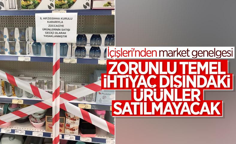 İçişleri Bakanlığı'dan 'Market Tedbirleri' genelgesi