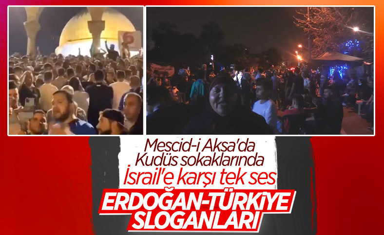 Kudüs'te Türkiye ve Erdoğan sesleri yükseldi