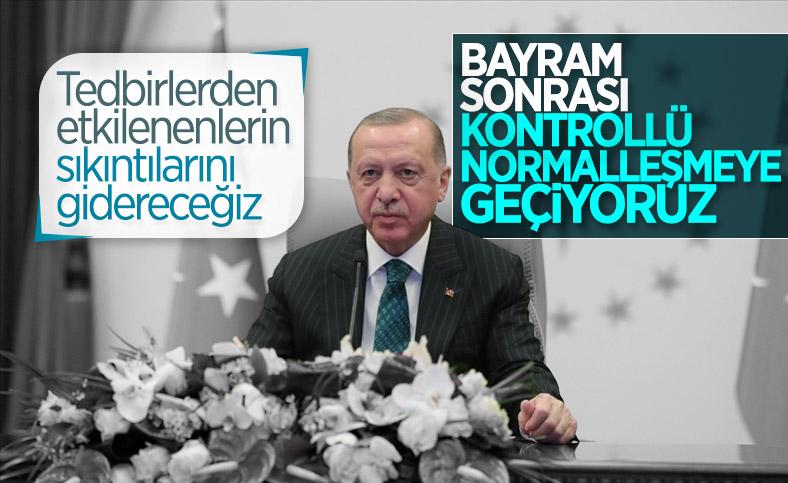 Cumhurbaşkanı Erdoğan: Bayram sonrasında normalleşme adımlarını atıyoruz