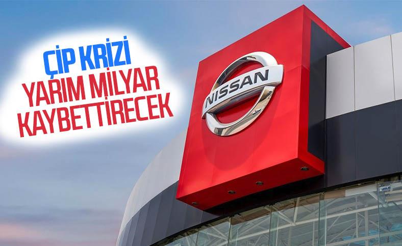Nissan, çip krizi nedeniyle yarım milyar dolar kayıp bekliyor