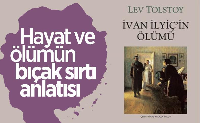 Tolstoy'un İvan İlyiç'in Ölümü öyküsü