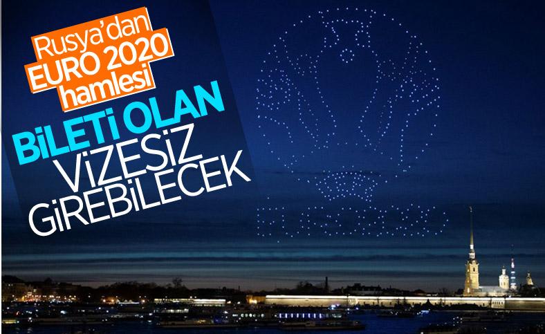 Rusya EURO 2020 için seyircileri vizesiz kabul edecek