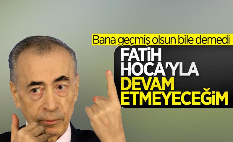 Mustafa Cengiz: Fatih Terim'le devam etmeyeceğim
