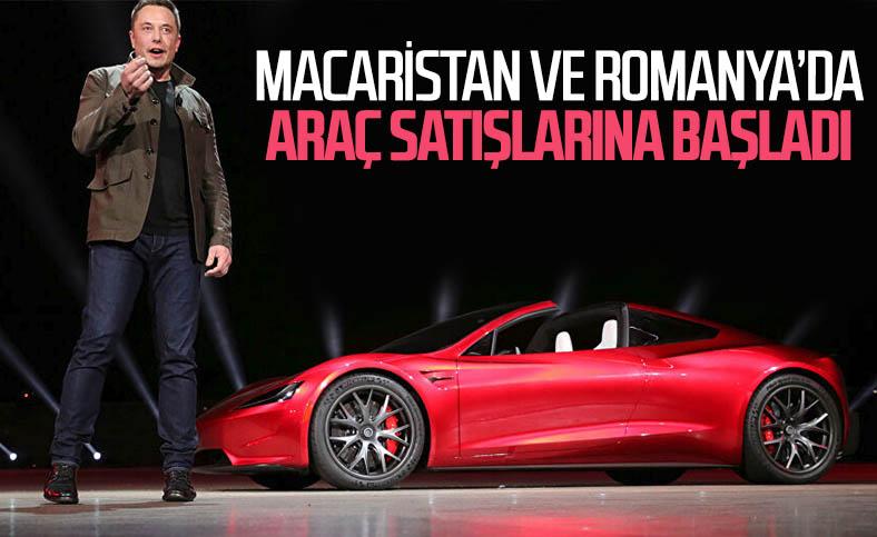 Tesla, Macaristan ve Romanya'da satışlara başladı