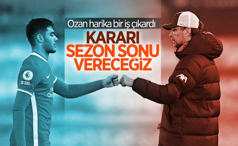 Klopp'tan Ozan açıklaması: Sezon sonu karar vereceğiz