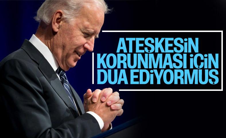 Joe Biden: Ateşkesin korunması için dua ediyorum