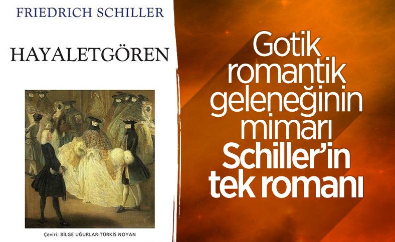 Friedrich von Schiller'in ilk roman denemesi: Hayaletgören
