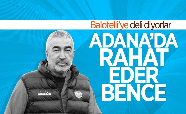 Samet Aybaba: Balotelli'ye deli diyorlar, bence Adana'da rahat eder