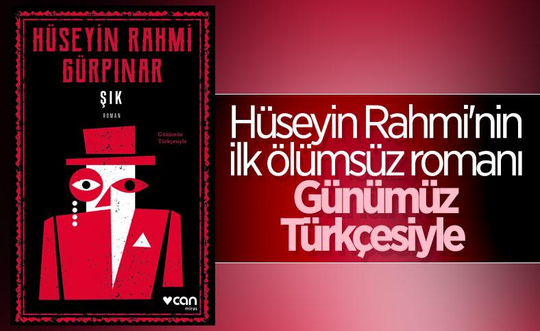 Hüseyin Rahmi Gürpınar'ın ilk ölümsüz romanı: Şık
