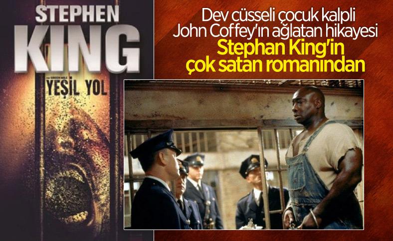 Stephan King'in Yeşil Yol kitabının başarı sırrı