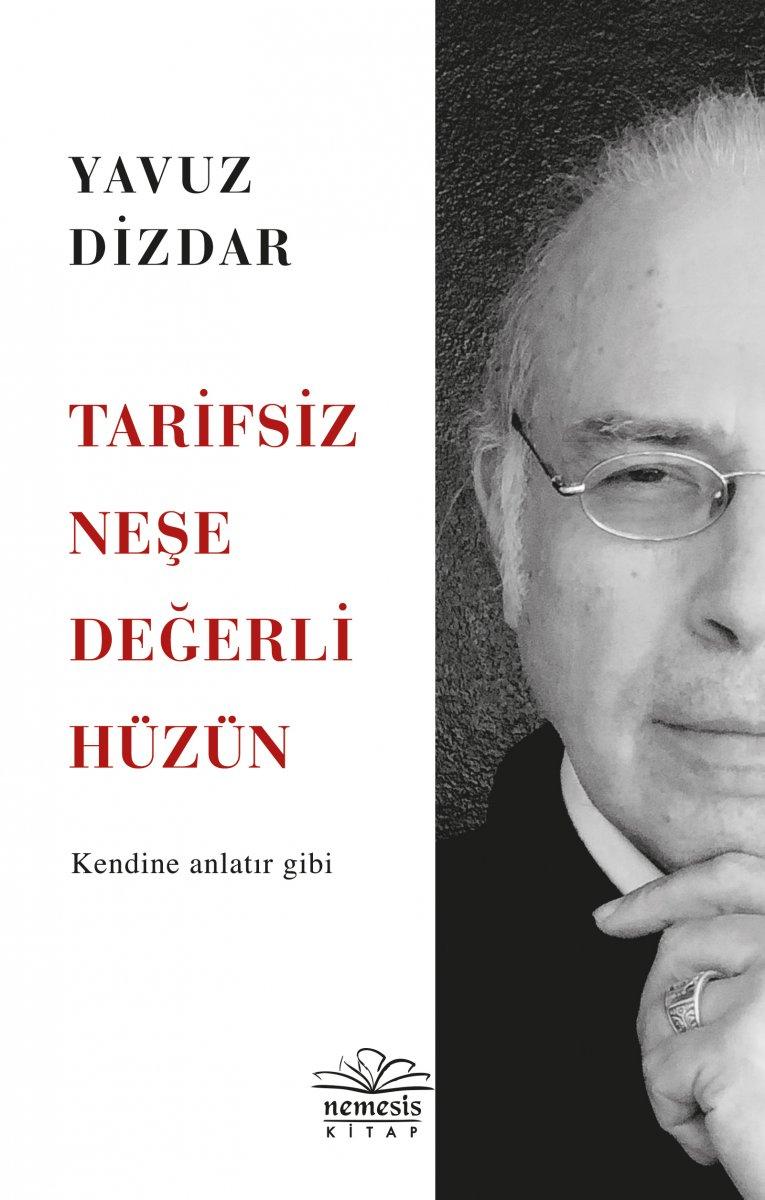 Doktor Yavuz Dizdar dan Tarifsiz Neşe Değerli Hüzün kitabı #1