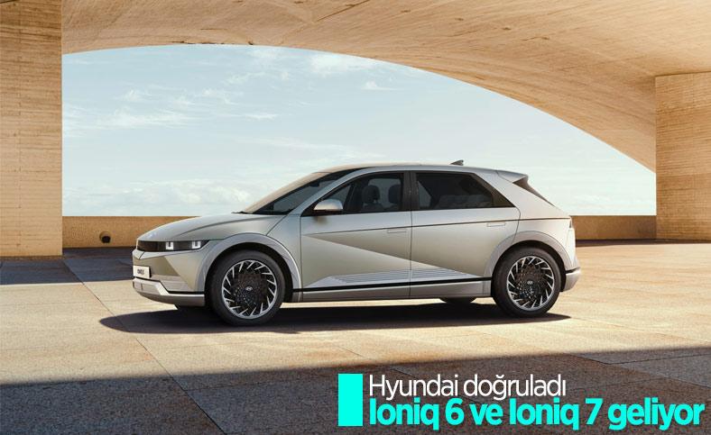 Hyundai, Ioniq 6 ve Ioniq 7'yi doğruladı