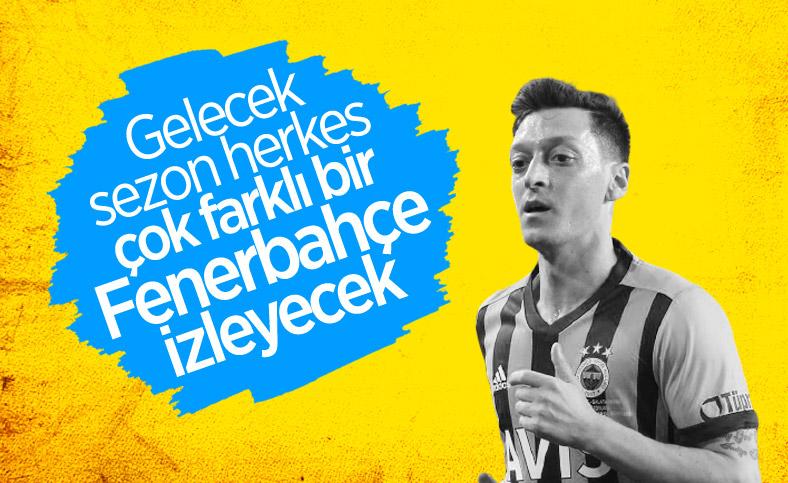 Mesut Özil: Gelecek sene farklı bir Fenerbahçe olacak