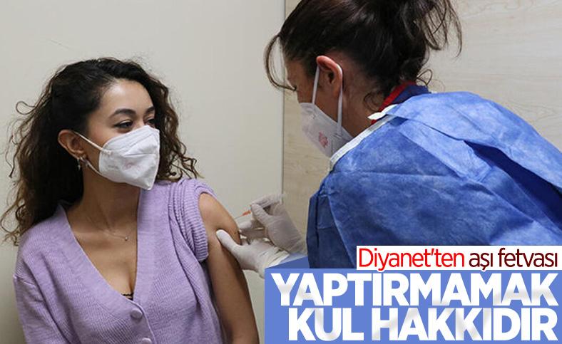 Diyanet'ten aşı açıklaması: Salgında aşı yaptırmamak kul hakkıdır