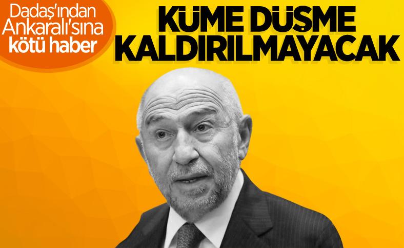 Nihat Özdemir: Küme düşme kaldırılmayacak