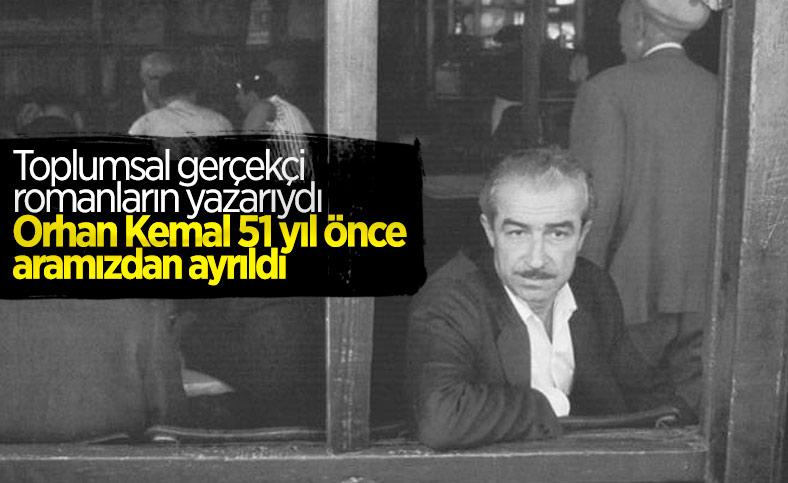 Usta edebiyatçı Orhan Kemal'in vefatının 51'inci yıldönümü