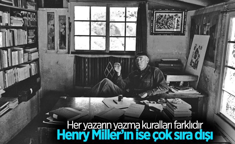 Amerikalı yazar Henry Miller'ın sıra dışı yazma kuralları