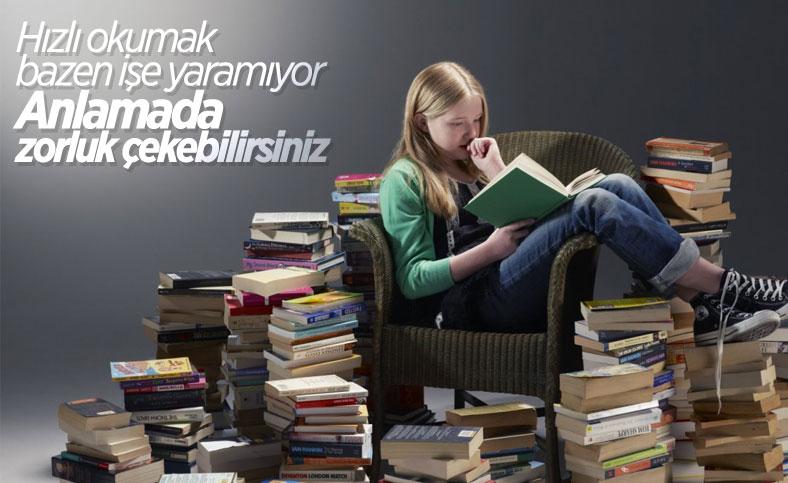 Okuma hızı arttıkça, anlama kabiliyeti düşüyor