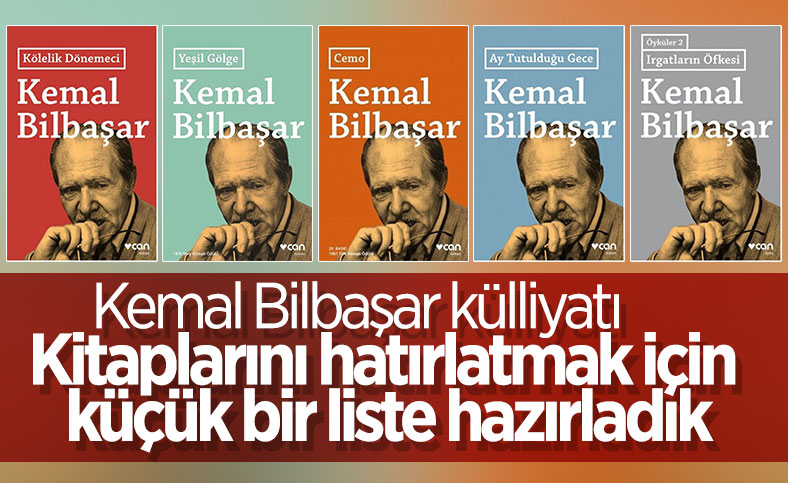 Kemal Bilbaşar'ın kitaplarından seçmeler