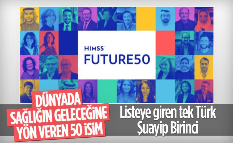 Şuayip Birinci HIMMS FUTURE50 listesine seçildi