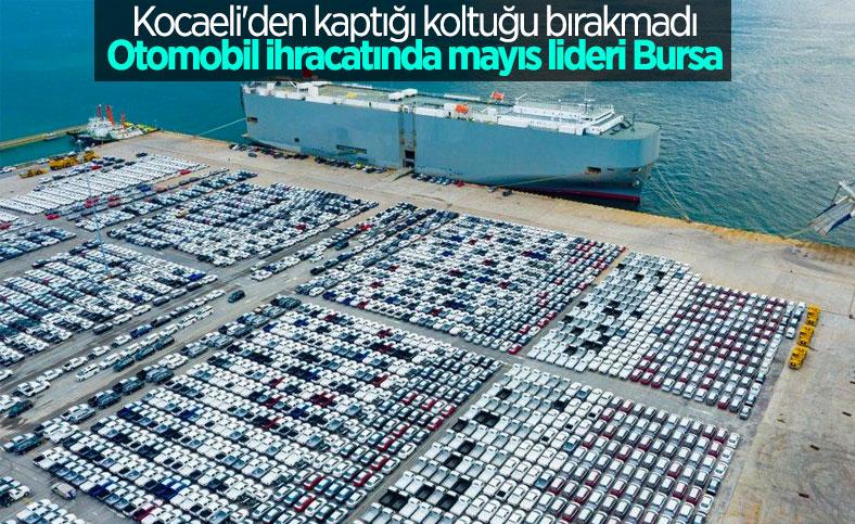 Otomotiv ihracatında mayıs ayı lideri Bursa oldu