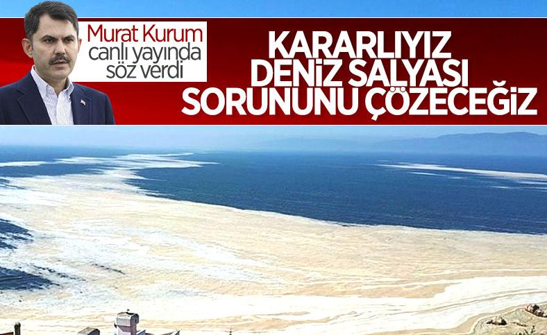 Deniz salyasıyla ilgili son durum Murat Kurum'a soruldu