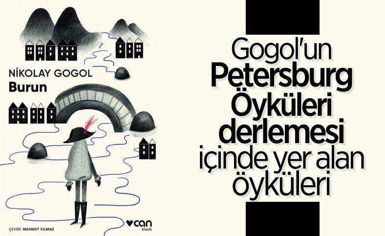 Kısa klasiklerde bu ay Nikolay Gogol'un Burun hikayesi var