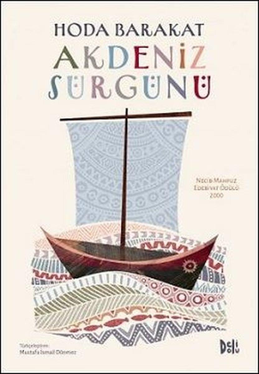 Hoda Barakat tan ödüllü bir roman: Akdeniz Sürgünü #1