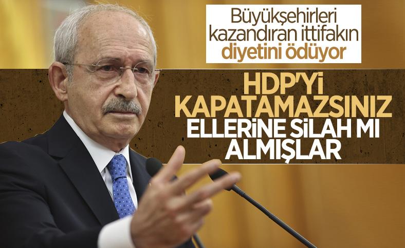 Kemal Kılıçdaroğlu: HDP'yi kapatamazsınız