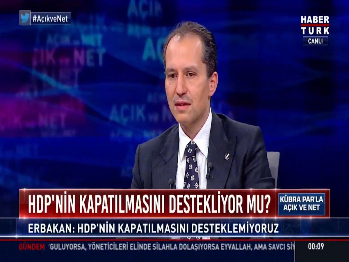 Fatih Erbakan: HDP nin kapatılmasını PKK nın işine yarar #2