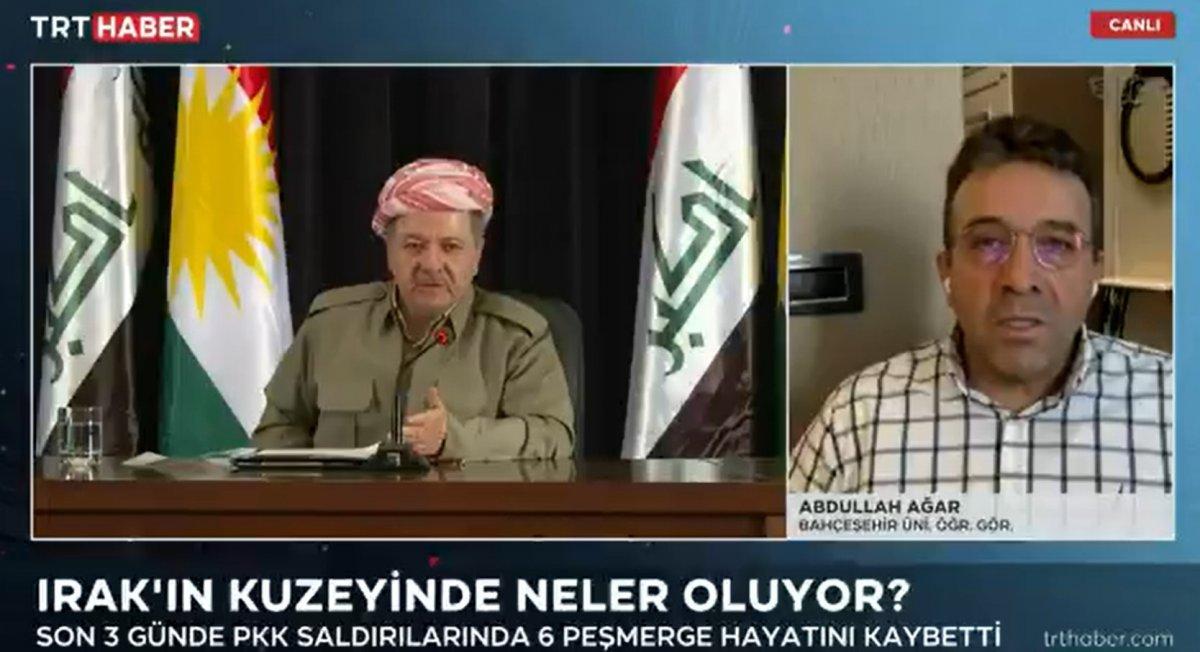 Abdullah Ağar: Barzani, Türkiye yerine PKK yı tercih etmenin bedelini ödüyor #3