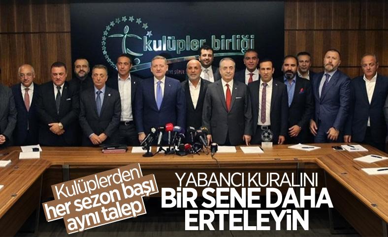 Kulüpler Birliği'nden TFF'ye yabancı kuralı başvurusu