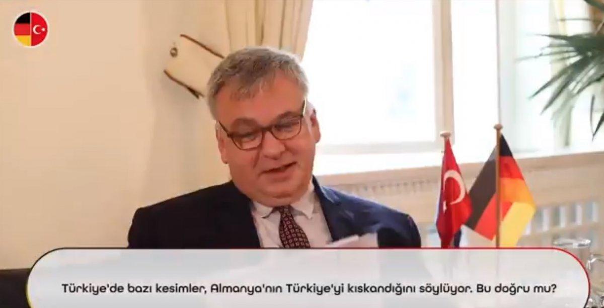 Almanya Büyükelçisi ne Türkiye yi kıskanıyor musunuz sorusu #1