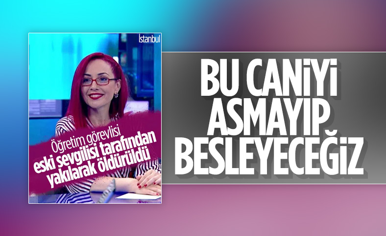 Aylin Sözer'in katili Kemal Ayyıldız hakkında iddianame