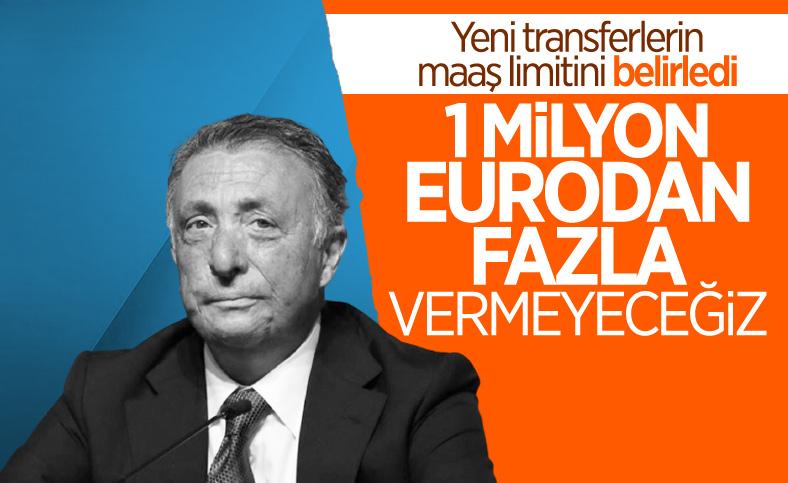 Ahmet Nur Çebi: Yeni transferlere 1 milyon eurodan fazla ödemeyeceğiz