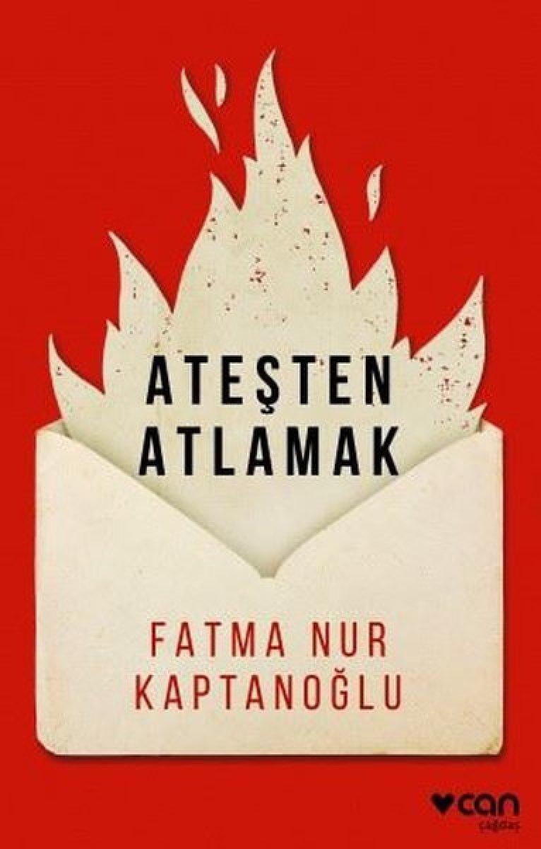 Fatma Nur Kaptanoğlu nun Ateşe Atlamak adlı öykü kitabı #1