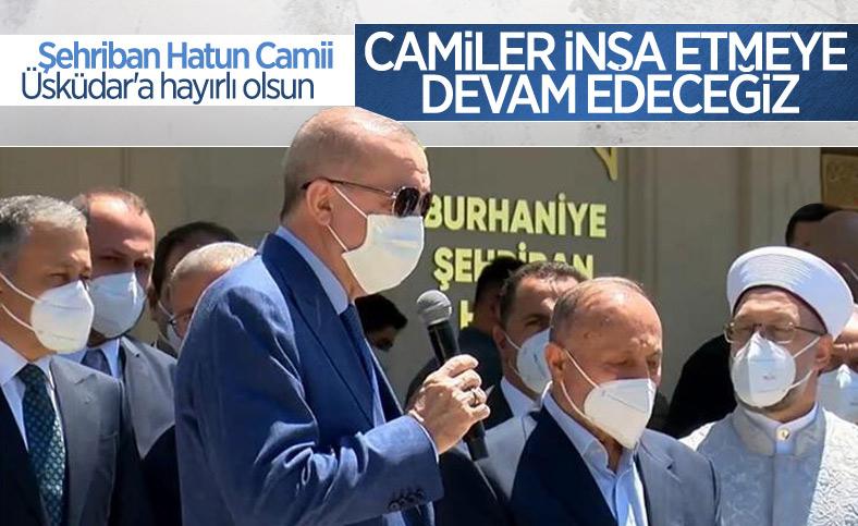 Cumhurbaşkanı Erdoğan Şehriban Hatun Camii'nin açılışına katıldı