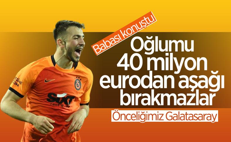 Halil Dervişoğlu'nun babası: Önceliğimiz Galatasaray olur