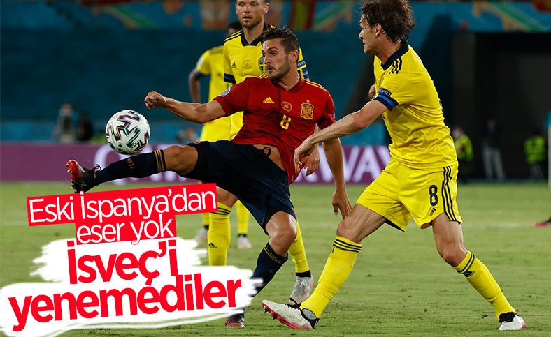 İspanya, İsveç'le golsüz berabere kaldı