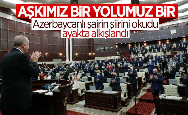 Cumhurbaşkanı Erdoğan'ın okuduğu şiiri Azerbaycan milletvekilleri ayakta alkışladı