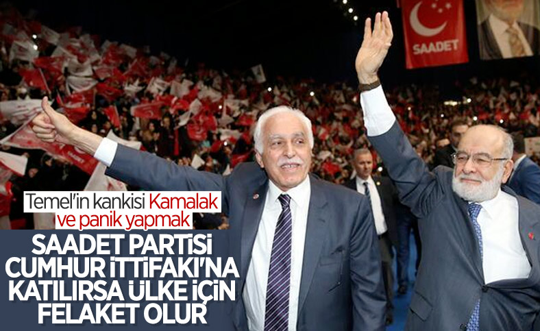 Mustafa Kamalak: Saadet Partisi Cumhur İttifakı'na katılırsa felaket olur