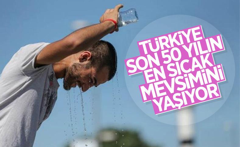 Türkiye, son 50 yılın en sıcak yazını yaşıyor