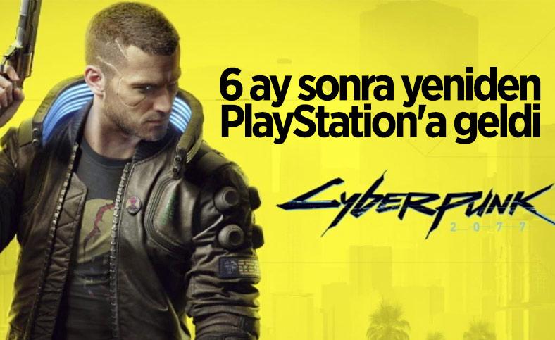 Cyberpunk 2077, 6 ay aradan sonra yeniden PlayStation'a geldi