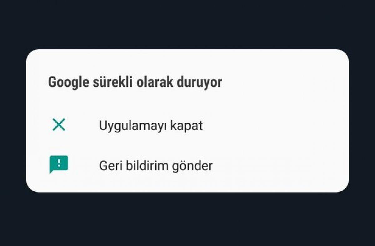 Google sürekli olarak duruyor hatası ve çözümü: En basit yöntem #3