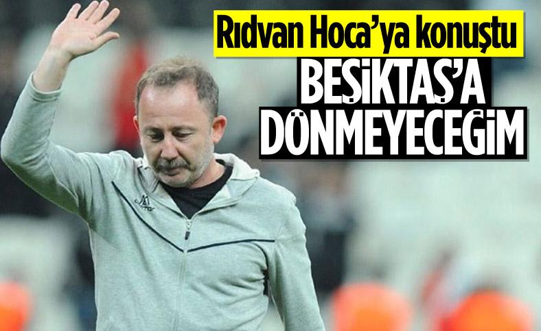 Rıdvan Dilmen: Sergen Yalçın Beşiktaş'ı reddetti