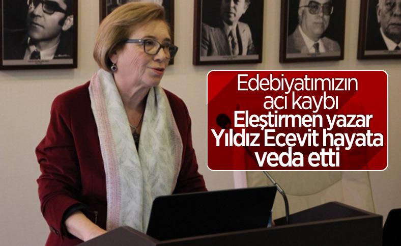Edebiyat eleştirmeni Yıldız Ecevit hayatını kaybetti