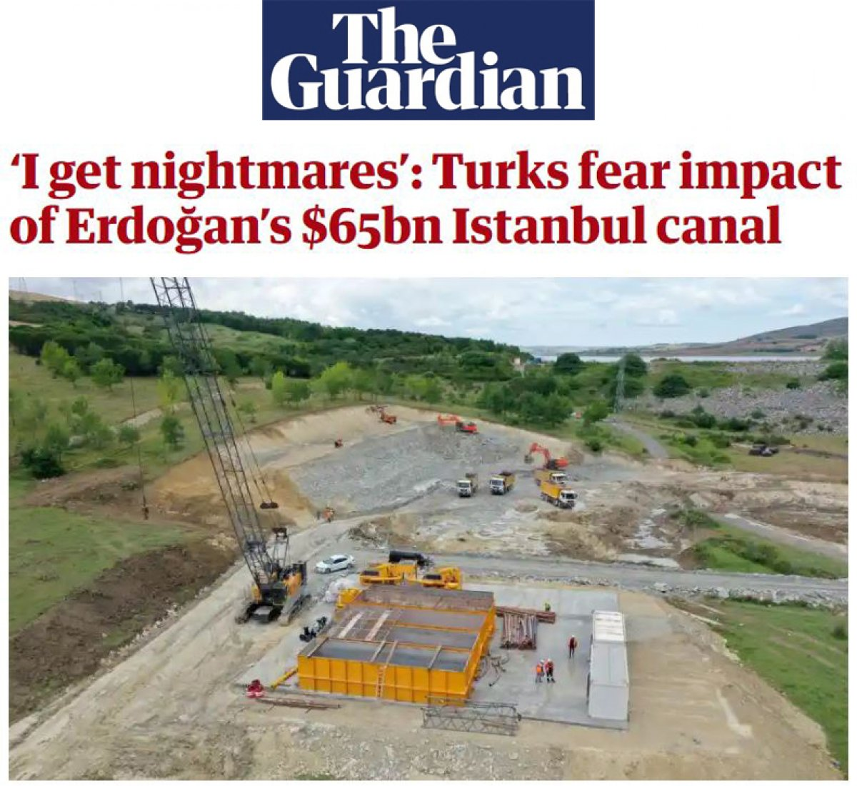 Guardian ın Kanal İstanbul haberi #2